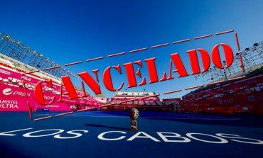 Se confirma suspensión del torneo de Los Cabos
